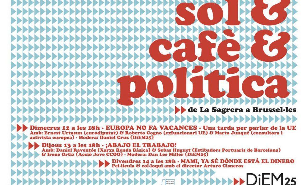 Sol & cafè & política