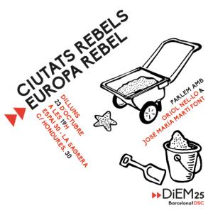 CIUTATS REBELS - EUROPA REBEL @ ESPAI 30 ATENEU SAGRERENC  | Barcelona | Catalunya | Spain