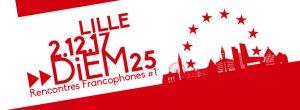 Rencontres DiEM25 Francophones #1 @ Lille | Hauts-de-France | France