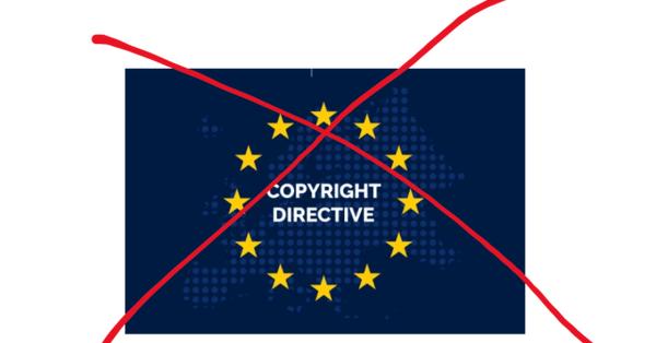 Contra la directiva de la UE sobre derechos de autor en el mercado único digital