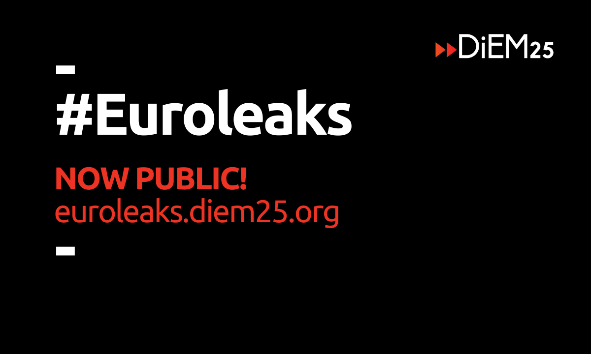 """#EuroLeaks – """"Hoe de gezagsdragers in Europa ondoorzichtige beslissingen nemen over onze toekomst"""""""