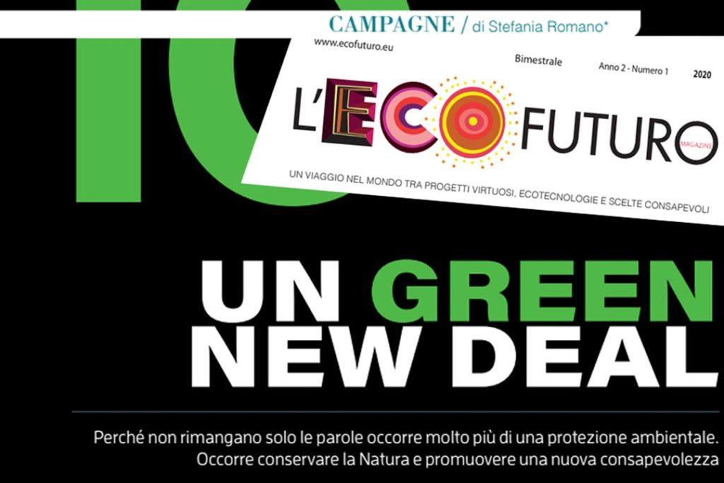 Un GREEN NEW DEAL su l'Ecofuturo by Stefania Romano Coordinatore per l'Italia per la Campagna Green New Deal for Europe