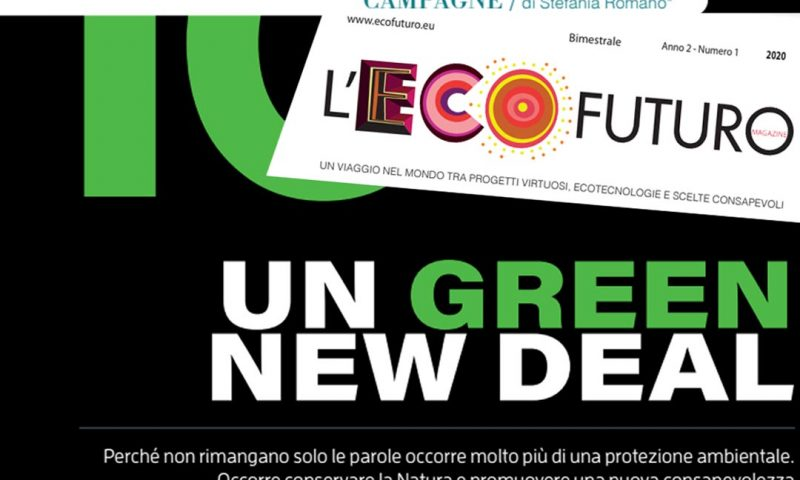 Un GREEN NEW DEAL su l'Ecofuturo by Stefania Romano Coordinatore per l'Italia per la Campagna Green New Deal for Europe